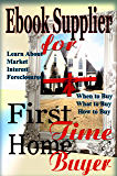 Ebook Supplier for First Time Home Buyer