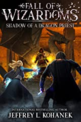 Wizardoms: Shadow of a Dragon Priest (Fall of Wizardoms Book 4) Kindle Edition