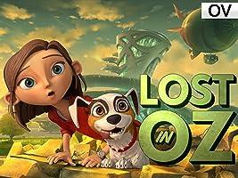 Lost in Oz - Staffel 1 [OV]