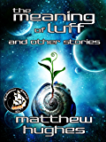 The Meaning of Luff and Other Stories