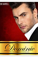 Dominic (The MAfia Family Love Chronicles Book 1) Kindle Edition