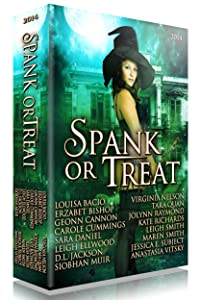 Spank or Treat 2014: A Collection of Spanking Paranormal Romance Stories (Seasonal Spankings)