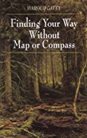 Finding Your Way Without Map Or Compass (English