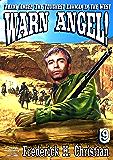 Warn Angel! (A Frank Angel Western Book 9)