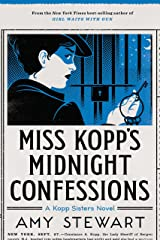 Miss Kopp's Midnight Confessions (A Kopp Sisters Novel Book 3) Kindle Edition