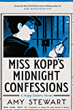 Miss Kopp's Midnight Confessions (A Kopp Sisters Novel)