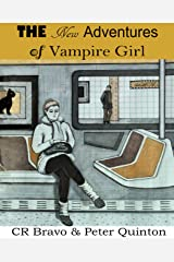 The New Adventures of Vampire Girl Kindle Edition