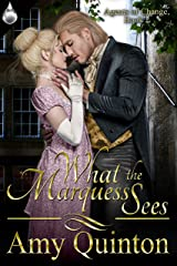 What the Marquess Sees (Agents of Change Book 2) Kindle Edition