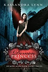 Demon Princess: A Fantasy Romance (Demon Kingdom Fairy Tales Book 1) Kindle Edition