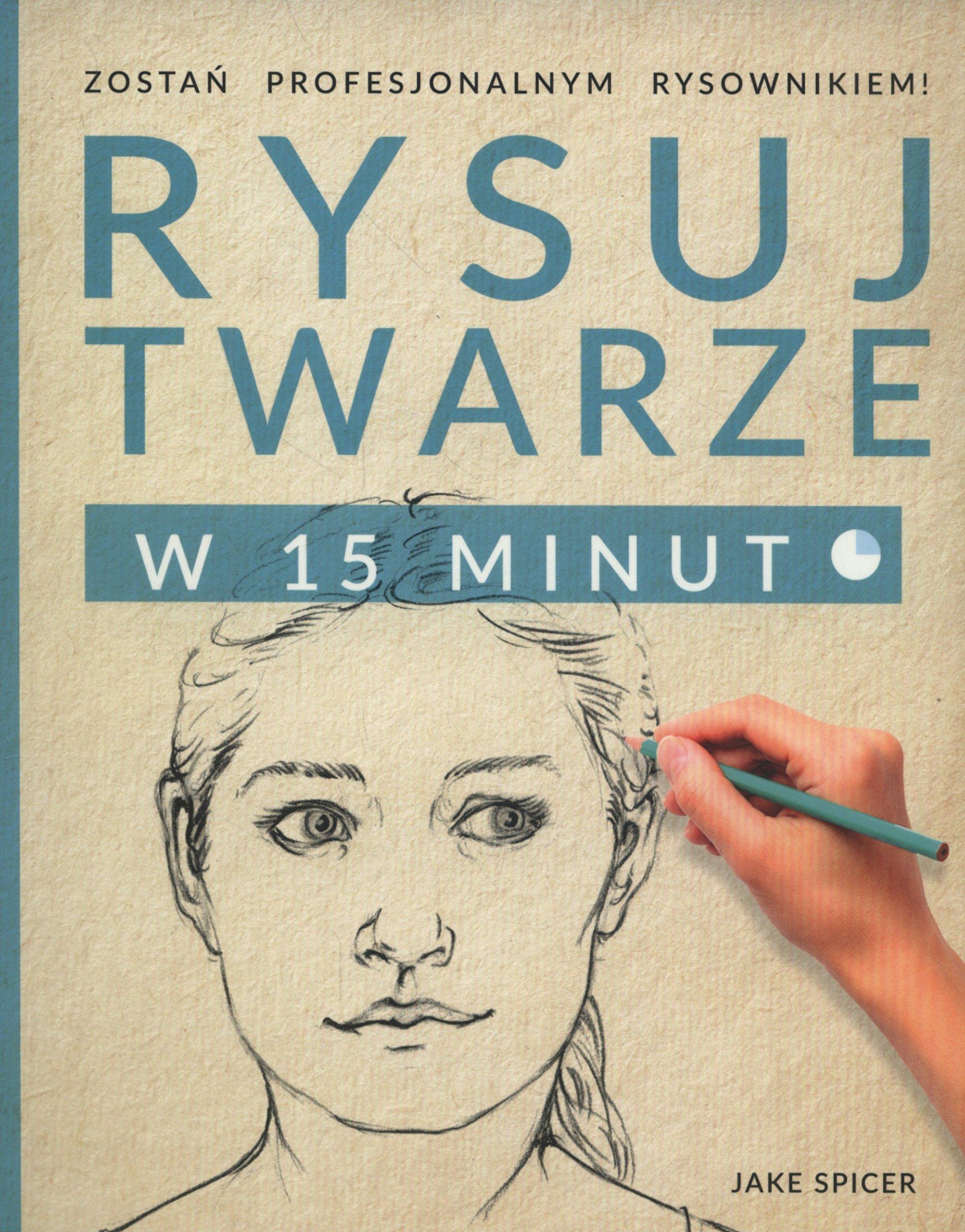 Rysuj twarze w 15 minut PDF
