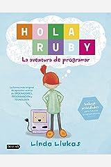 Hola Ruby. La aventura de programar (Spanish Edition) Hardcover