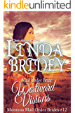 Mail Order Bride - Westward Visions: Historical Cowboy Romance Novel (Montana Mail Order Brides Book 12) (English Edition)