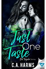 Just One Taste (Oh Tequila Series Book 2) Kindle Edition