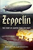 Zeppelin: The Story of Lighter-than-air Craft