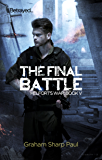 The Final Battle (Helfort's War 5)