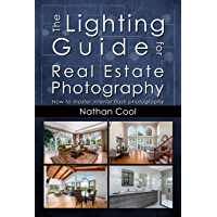 The Lighting Guide for Real Estate Photography: How to master interior flash photography book cover