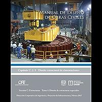 Manual de Diseño de Obras Civiles Cap. C.2.1 Diseño Estructural de Cimentaciones: Sección C: Estructuras Tema 2: Diseño de Estructuras Especiales
