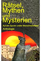Rätsel, Mythen und Mysterien (German Edition) Kindle Edition