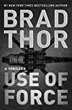 Use of Force: A Thriller (The Scot Harvath Series Book 17)