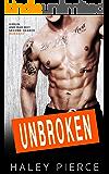 Unbroken: Virgin and Bad Boy Second Chance Romance