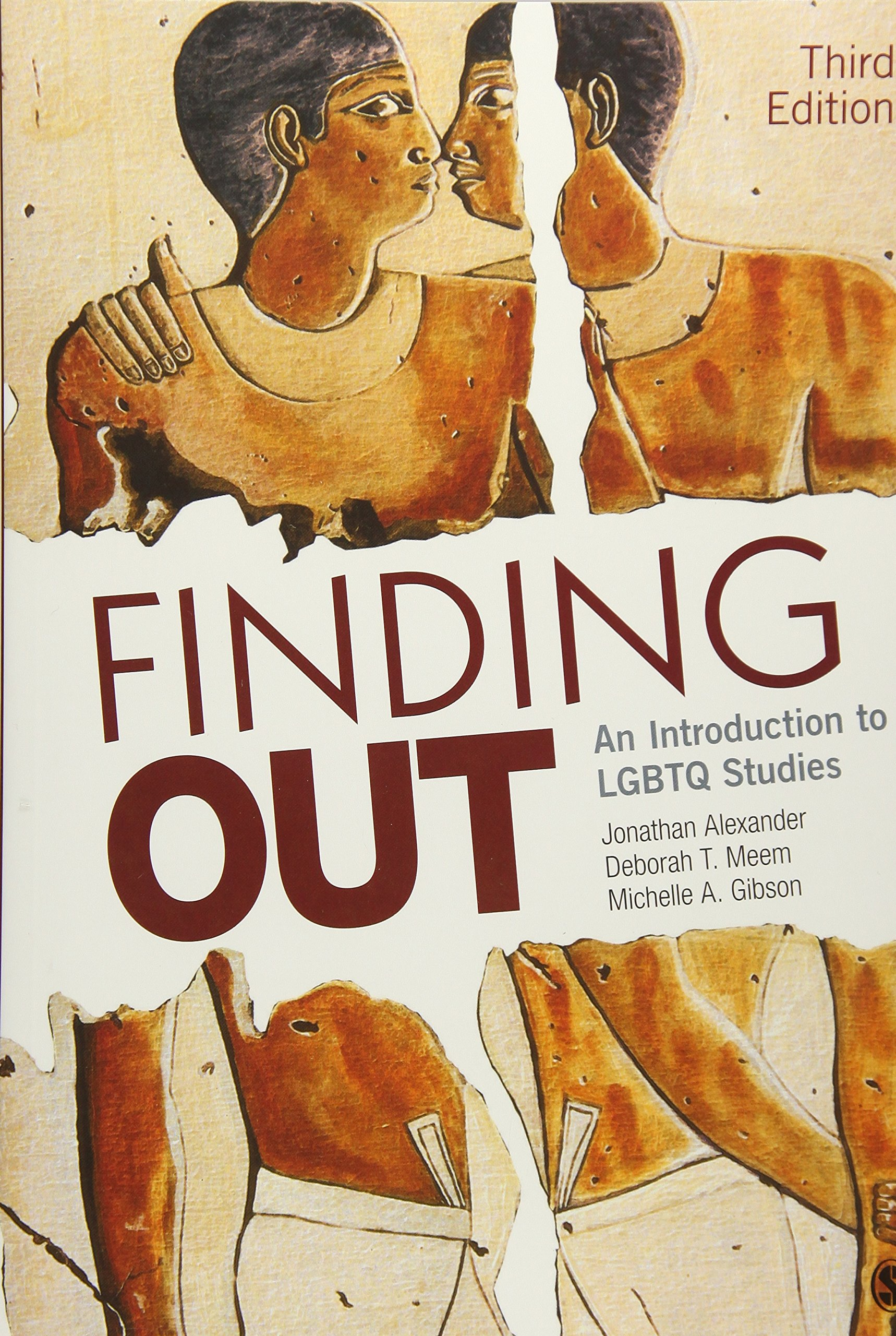 Finding Out: An Introduction to LGBTQ Studies by SAGE Publications, Inc