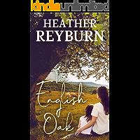 The English Oak (Tullagulla Book 2)