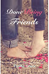 Done Being Friends: A Contemporary Christian Romance Kindle Edition