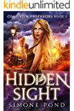 Hidden Sight (Coastview Prophecies Book 1)
