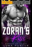 The Zoran's Kiss (Scifi Alien Romance) (Barbarian Brides)