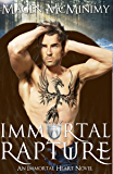 Immortal Rapture: Immortal Heart