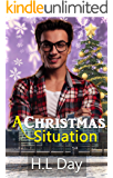 A Christmas Situation: (Temporary; Dom and Tristan 1.5) (Temporary series; Dom and Tristan Book 2)