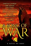 A Song of War: a novel of Troy (English Edition)