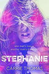 Stephanie: A Dream Girls novel Kindle Edition