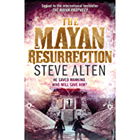 The Mayan Resurrection: Book Two of The Mayan Trilogy (Mayan Trilogy 2) (English Edition)