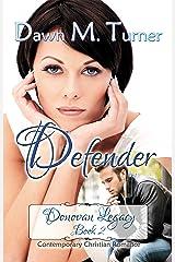 Defender (Donovan Legacy Book 2) Kindle Edition