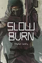 Slow Burn (Deep Darkness Book 0) Kindle Edition