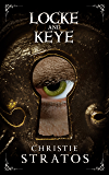 Locke and Keye (Dark Victoriana Collection Book 2)