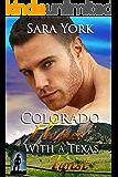 Colorado Flames With A Texas Twist (Colorado Heart Book 3)