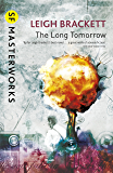 The Long Tomorrow (S.F. MASTERWORKS)