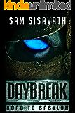 Daybreak (Road to Babylon, Book 8)