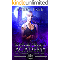 Savage Magic Academy: A Bully Reverse Harem Romance: The Complete Collection
