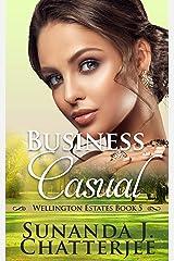 Business Casual (Wellington Estates Book 5) Kindle Edition
