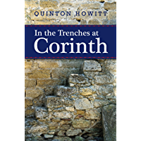 In the Trenches at Corinth (English Edition)