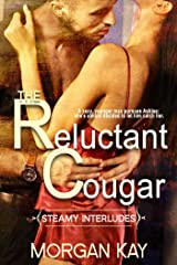 The Reluctant Cougar (Steamy Interludes Book 2) Kindle Edition