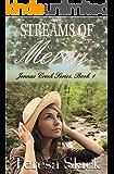 Streams of Mercy: A Christian Romance Mystery Novel (Jenna's Creek Series Book 1)