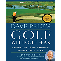 Dave Pelz's Golf without Fear