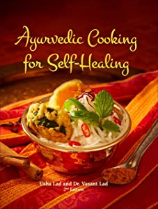 Ayurvedic Cooking for Self-Healing[Hardcover]