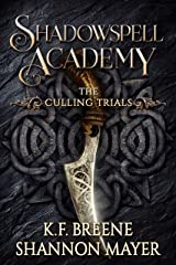 Shadowspell Academy: The Culling Trials (Book 1) Kindle Edition
