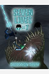 Seven Lives: The Respawn Saga (The Respawn Saga Volume Book 2) Kindle Edition