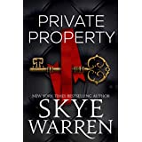 Private Property (Rochester Trilogy Book 1)